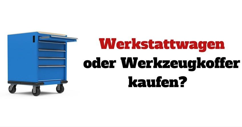 Werkstattwagen oder Werkzeugkoffer